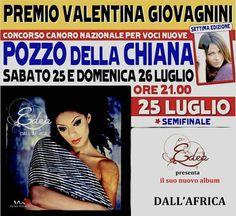 Edea ospite del Premio Valentina Giovagnini! Sabato 25 Luglio, Pozzo della Chiana ( AR ) #premiovalentinagiovagnini