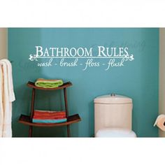 Image detail for -Bathroom Rules...Bathroom Wall Quote