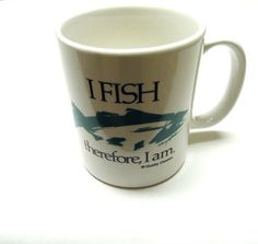 Funny Coffee Cup Mug I Fish Therefore I Am by sweetie2sweetie