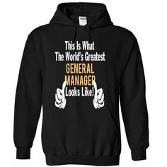 GENERAL MANAGER - LOOKLIKE - #gifts #gift. OBTAIN => https://www.sunfrog.com/LifeStyle/GENERAL-MANAGER--LOOKLIKE-1302-Black-12940504-Hoodie.html?68278