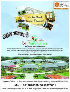 #SHRI Group 1_bedroom_2_bedroom_cottage_with_luxury_amenities_Goverdhan_parikrama_marg  visit: www.shriradhabrijvasundhara.co Call us: +91 8191082226