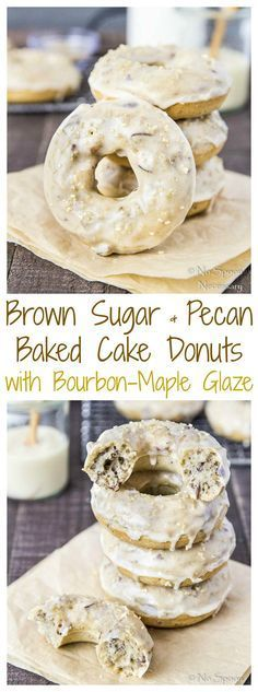 Brown Sugar & Pecan Baked Cake Donuts with Bourbon Maple Glaze-long pin4 Baked Donut Recipes, Baked Doughnuts, Baking Recipes, Delicious Donuts, Delicious Desserts, Yummy Food, Healthy Donuts, Tasty, No Bake Desserts