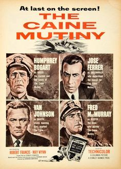 This is an original 1954 two-color print ad for The Cain Mutiny starring Humphrey Bogart, Jose Ferrer, Van Johnson and Fred MacMurray with Robert Francis and May Wynn. CONDITION This year old Item Old Movie Posters, Classic Movie Posters, Classic Movies, Old Movies, Vintage Movies, Great Movies, Humphrey Bogart, The Caine Mutiny, Bogart Movies