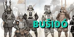 Bušidó - 400 let staré učení japonských samurajů, které byznysmeni hledající úspěch studují dodnes (1.)