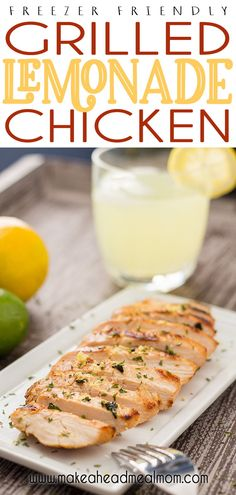 Easy lemonade chicken marinade bursting with citrus flavor that you can prepare ahead of time!  This is a family classic around our house - it isn't summer without Lemonade Chicken!  #freezerfriendly #freezermeals #freezer #chicken #grilling #grilledchicken #easydinner #marinade #lemonade Freezer Chicken, Easy Chicken Dinner Recipes, Roast Chicken Recipes, Healthy Chicken Recipes, Beef Recipes, Turkey Recipes, Easy Recipes, Healthy Freezer Meals, Make Ahead Meals