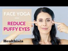 Face yoga exercises to reduce puffy eyes in 4 minutes - YouTube