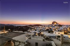 Night coming over Chora Greece Islands, More Photos, Greek, Night, Greece, Greek Islands