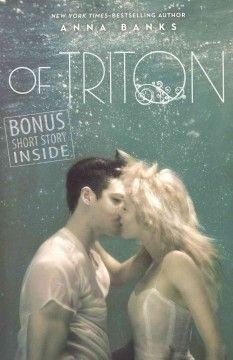 Of Triton by Anna Banks ---- When her mother's reappearance in the Syrena world turns the two kingdoms -- Poseidon and Triton -- against one another, Emma must risk everything she loves and reveal herself -- and her Gift -- to save a people she's never known. (July)