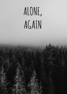 Afraid to be alone again, I hate this Sad Wallpaper, Emoji Wallpaper, Tumblr Wallpaper, Wallpaper Quotes, Wallpaper Backgrounds, Unique Wallpaper, Sad Quotes, Life Quotes, Dream Quotes