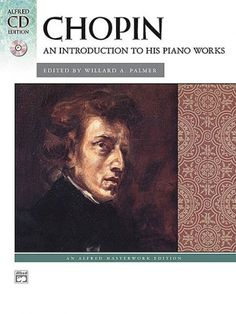 Chopin - An Introduction to his Piano Works (Book & CD)