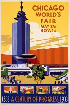 Chicago Worlds Fair 1933 America USA - Vintage Poster Reproduction. This vertical American theater and exhibition poster features a graphic blue skyscraper against a yellow sky with people in the courtyard. Giclee Advertising Print. Classic Posters
