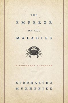 Emperor of All Maladies: A Biography of Cancer [PDF] Téléchargement gratuit du livre Siddhartha Mukherjeeaaspcaa