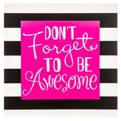 Don't Forget to be Awesome Wood Wall Decor