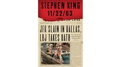 '11/22/63' - One of the latest Stephen King's work of art.