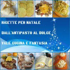 Raccolta di ricette per Natale dall'antipasto al dolce