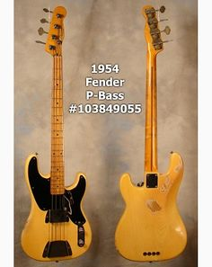 1954 Fender Precision Bass. I want this too!