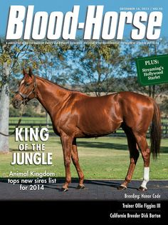 December 14, 2013 Issue 50 cover of the Blood-Horse featuring Animal Kingdom Also in this issue: California Breeder Dick Barton Trainer Ollie Figgins III Buy this issue: http://shop.bloodhorse.com/collections/current-issue/products/the-blood-horse-dec-14-2013-pdf