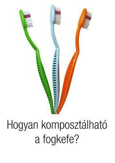Egyre érdekesebb dolgokat találnak fel környezetünk védelmében, vess most egy pillantást a fogkefe komposztálás fortélyaira!
