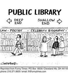 A funny story about new library service - loan out people? A blonde stormed up to the front desk of the library and said, 'I have a complaint! I Love Books, Good Books, Books To Read, My Books, Library Quotes, Library Books, Library Posters, Reading Library, Library Card