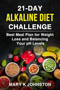 Alkaline Diet Challenge: Best Meal Plan for Weight Loss and Balancing Your pH Levels - Nutrition Alkaline Diet Plan, Alkaline Diet Recipes, Ketogenic Diet Meal Plan, Ketogenic Diet For Beginners, Diet Plan Menu, Food Plan, Alkaline Fruits, Ketosis Diet, Atkins Diet