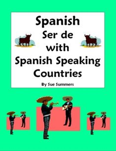 Spanish Ser with Spanish Speaking Country of Origin Translations Worksheet by Sue Summers. Spanish grammar
