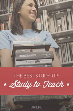 The Best Study Tip: Study to teach. Love this. This is exactly how I've taught myself to study and I can say from experience that it TRULY does work! I received nearly 100%s in both A&P I and II studying this way!
