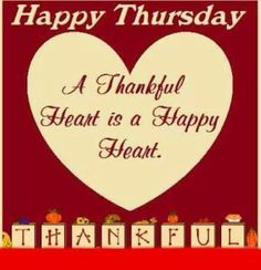 Thankful Thursday quotes quote days of the week thursday thursday quotes happy thursday happy thursday quotes Thursday Greetings, Happy Thursday Quotes, Good Morning Thursday, Thursday Humor, Thankful Thursday, Good Morning Friends, Thirsty Thursday, Good Morning Good Night, Happy Quotes