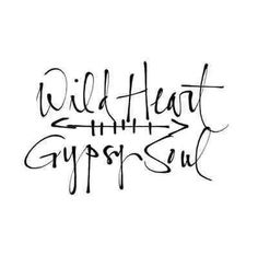 ☮ American Hippie Quotes ~ Wild Heart Gypsy Soul by gypsiejenn