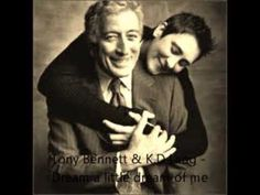 Tony Bennett & K.D Lang - Dream a little dream of me - YouTube