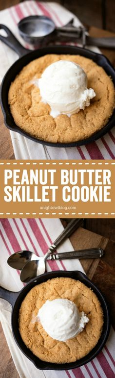 This Peanut Butter Skillet Cookie is easy to whip up and absolutely delicious served warm and topped with ice cream! Use salted Carmel pretzel ice cream Peanut Butter Desserts, Cookie Desserts, Just Desserts, Cookie Recipes, Delicious Desserts, Dessert Recipes, Yummy Food, Cookie Cakes, Pizza Recipes