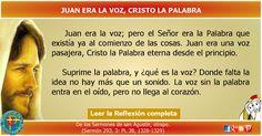 MISIONEROS DE LA PALABRA DIVINA: REFLEXIÓN - JUAN ERA LA VOZ, CRISTO LA PALABRA