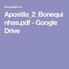 Apostila_2_Bonequinhas.pdf - Google Drive