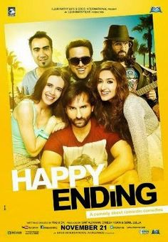 """Happy Ending"" is a romance-comedy movie. It stars Saif Ali Khan, Ileana D'Cruz, Kalki Koechlin, Govinda and Ranvir Shorey. The movie was released on November 21, 2014 shares Vaikundarajan."