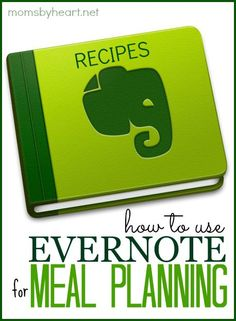 How To Use Evernote To Create Paperless Automated Meal Plans   http://momsbyheart.net   Bloglovin'