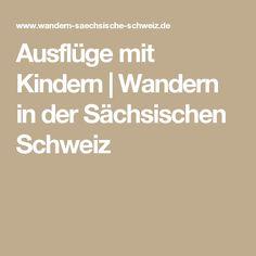 Ausflüge mit Kindern | Wandern in der Sächsischen Schweiz