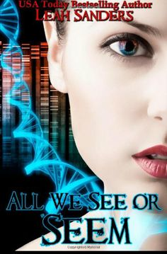 All We See Or Seem by Leah Sanders,http://www.amazon.com/dp/1477530541/ref=cm_sw_r_pi_dp_3.MBtb0RXE67HT7C