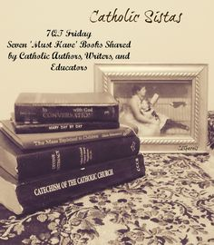 """I posed this question to a variety of Catholic authors;""""After the bible, if you had to pick just one book, to have on your library shelf what would it be?"""" Well, brace yourself my friends did they have some great books for you summer reading!"""