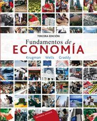 FUNDAMENTOS DE ECONOMÍA  3ED. Autor: KRUGMAN Editorial: REVERTE Año: 2015
