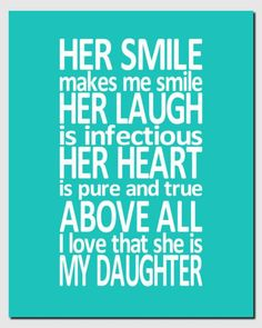 Unique Daughter Quote She Is My Daughter