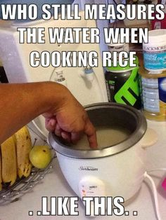 My Filipino mom taught me how to cook rice and this was how we measure water. I refused to cook rice until I taught myself how to use the measuring cup. Filipino Funny, Filipino Memes, Filipino Recipes, Asian Jokes, Asian Humor, Asian Meme, Asian Problems, Girl Problems, Mahal Kita