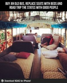 When I was little, my dream used to be to live in a bus haha