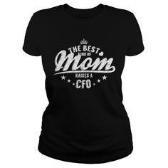The Best Kind Of Mom Raises A Cfo #motherday #tshirts #mother #gift #ideas #Popular #Everything #Videos #Shop #Animals #pets #Architecture #Art #Cars #motorcycles #Celebrities #DIY #crafts #Design #Education #Entertainment #Food #drink #Gardening #Geek #Hair #beauty #Health #fitness #History #Holidays #events #Home decor #Humor #Illustrations #posters #Kids #parenting #Men #Outdoors #Photography #Products #Quotes #Science #nature #Sports #Tattoos #Technology #Travel #Weddings #Women
