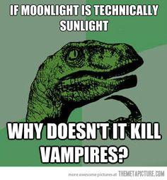 I've always wondered this…