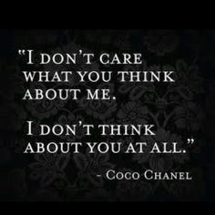 Coco Chanel quote... djroxannedawn