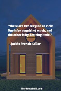 best tiny house quotes images house quotes simple living