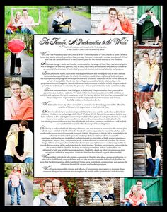 Or something like this Photo Collage - But I would use the traditional print of The Family: A Proclamation to the World
