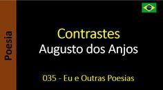 Augusto dos Anjos - 035 - Contrastes