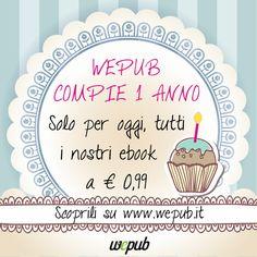 1/3/13: tutti gli ebook di WePub a € 0,99! http://www.wepub.it/catalogo/offerta/36/tanti-auguri-wepub