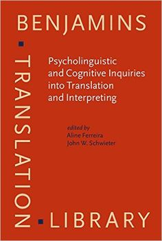 Psycholinguistic and Cognitive Inquiries into Translation and Interpreting presents perspectives and original studies that aim to diversify traditional approaches in translation and interpreting research and improve the quality and generalizability of the field. This volume is intended to act as a valuable reference for scholars, practitioners, translators,  and anyone wishing to gain an overview of current issues in translation and interpreting from psycholinguistic and cognitive domains.