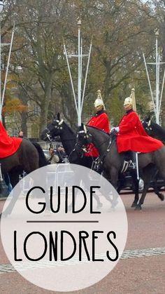 Tout ce qu'il faut savoir pour préparer au mieux ton voyage à Londres!